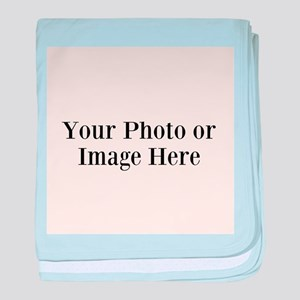 Your Photo or Design Here baby blanket