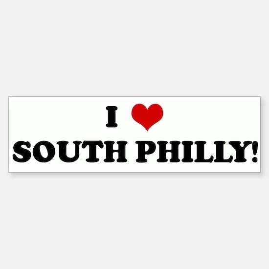 I Love SOUTH PHILLY! Bumper Bumper Bumper Sticker