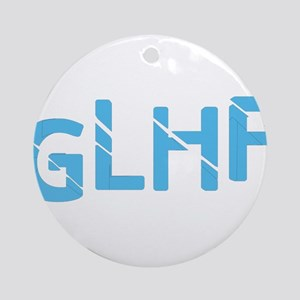 Good Luck Have Fun Ornament (Round)