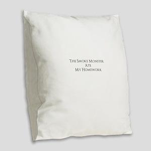 Bad Smoke Monster! Burlap Throw Pillow