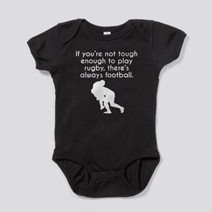 Tough Enough To Play Rugby Baby Bodysuit