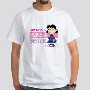 Happiness is being a Sister White T-Shirt