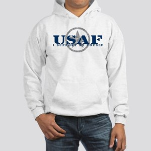 I Support My Cousin - Air Force Hooded Sweatshirt