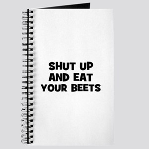 shut up and eat your beets Journal