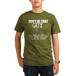 Dont Be That Guy at the GYM T-Shirt