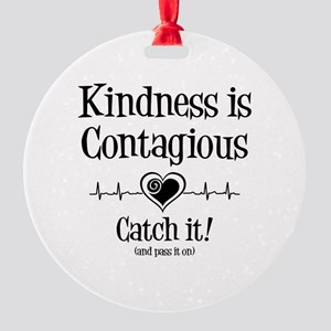 Contagious Kindness Round Ornament