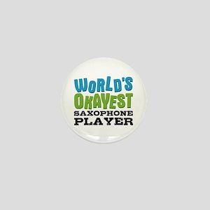 World's Okayest Saxophone Player Mini Button