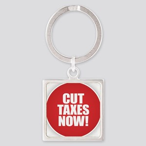 Cut Taxes Now Keychains