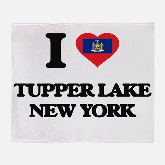 I love Tupper Lake New York Throw Blanket