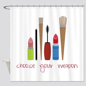 Choose Your Weapon Shower Curtain