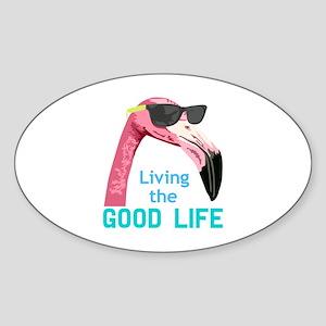 Living The Good Life Sticker