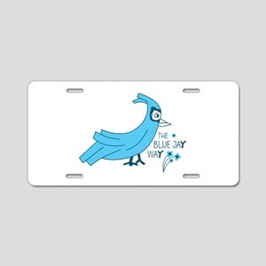 The blue jay way Aluminum License Plate