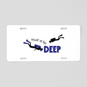 Scuba rollin in the deep Aluminum License Plate