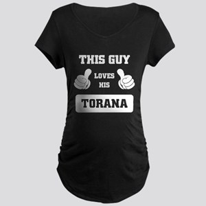 THIS GUY LOVES HIS TORANA Maternity T-Shirt