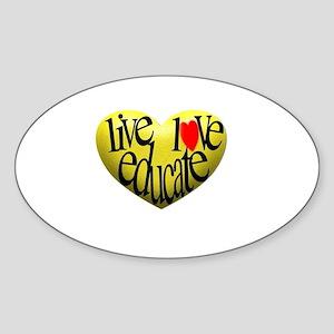 Live Love Educate Sticker