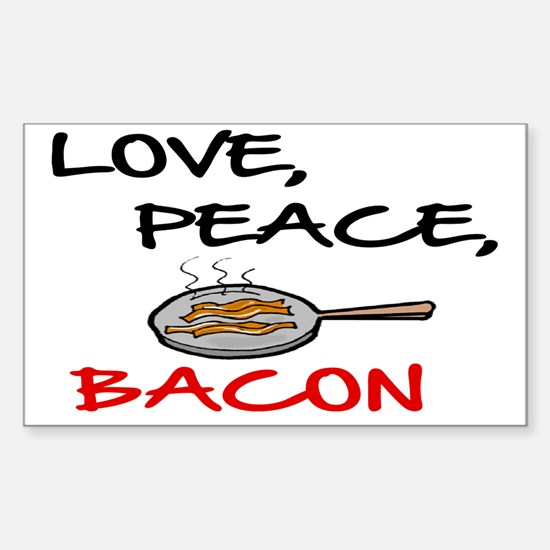 LOVE , PEACE, BACON Sticker (Rectangle)