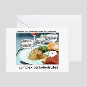 Way Too Complex Carbohydrates Greeting Cards
