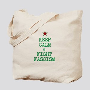 Keep Calm and Fight Fascism Tote Bag