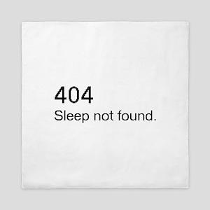 Sleep not found Queen Duvet