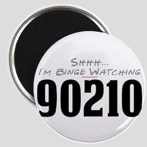 Shhh... I'm Binge Watching 90210 Magnet