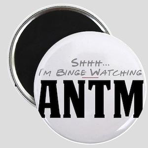 Shhh... I'm Binge Watching ANTM Magnet