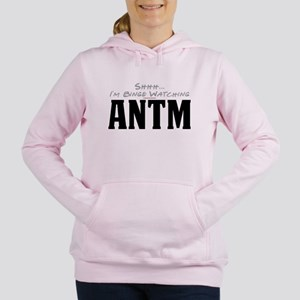 Shhh... I'm Binge Watching ANTM Women's Hooded Swe