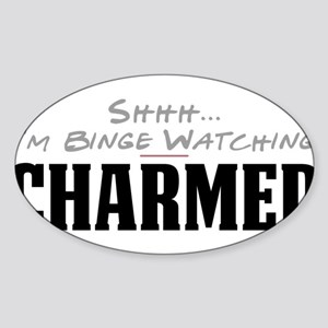 Shhh... I'm Binge Watching Charmed Oval Sticker