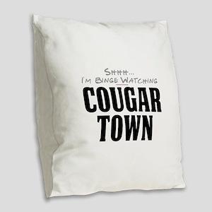 Shhh... I'm Binge Watching Cougar Town Burlap Thro