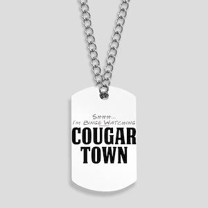 Shhh... I'm Binge Watching Cougar Town Dog Tags