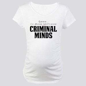 Shhh... I'm Binge Watching Criminal Minds Maternit
