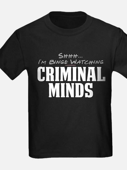 Shhh... I'm Binge Watching Criminal Minds T