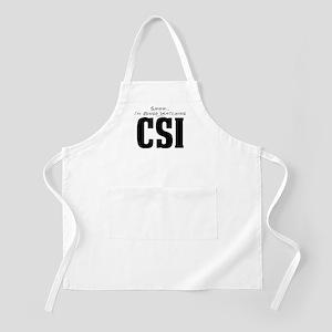 Shhh... I'm Binge Watching CSI Apron