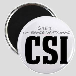 Shhh... I'm Binge Watching CSI Magnet