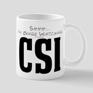 Shhh... I'm Binge Watching CSI Mug