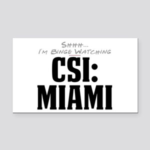 Shhh... I'm Binge Watching CSI: Miami Rectangle Ca