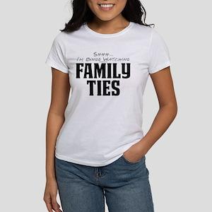 Shhh... I'm Binge Watching Family Ties Women's T-S