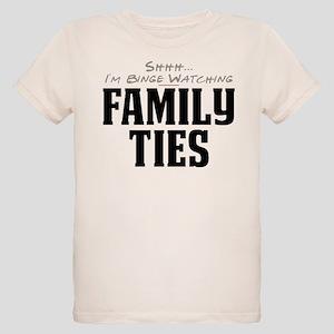 Shhh... I'm Binge Watching Family Ties Organic Kid