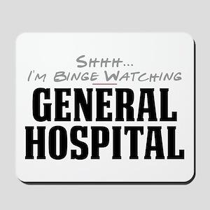 Shhh... I'm Binge Watching General Hospital Mousep