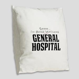 Shhh... I'm Binge Watching General Hospital Burlap