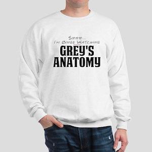 Shhh... I'm Binge Watching Grey's Anatomy Sweatshi
