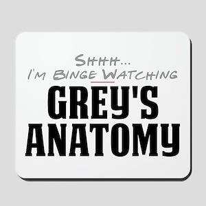 Shhh... I'm Binge Watching Grey's Anatomy Mousepad