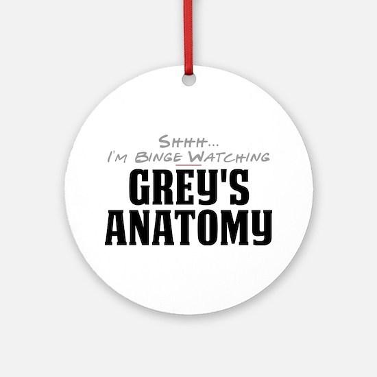 Shhh... I'm Binge Watching Grey's Anatomy Round Or