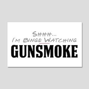 Shhh... I'm Binge Watching Gunsmoke 22x14 Wall Pee