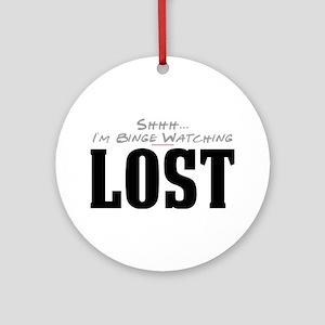 Shhh... I'm Binge Watching LOST Round Ornament