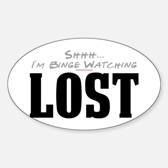 Shhh... I'm Binge Watching LOST Oval Decal