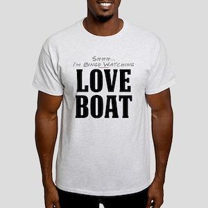 Shhh... I'm Binge Watching Love Boat Light T-Shirt
