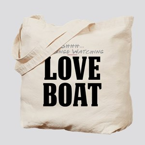 Shhh... I'm Binge Watching Love Boat Tote Bag