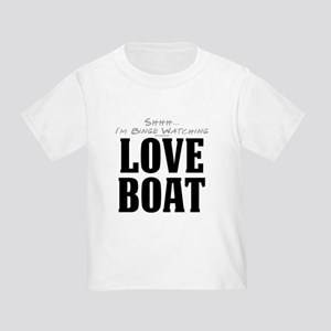 Shhh... I'm Binge Watching Love Boat Infant/Toddle