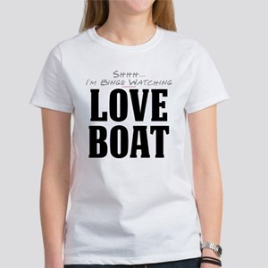 Shhh... I'm Binge Watching Love Boat Women's T-Shi