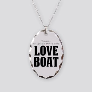 Shhh... I'm Binge Watching Love Boat Necklace Oval